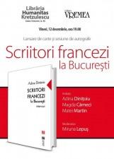 """Lansare de carte, """"Scriitori francezi la București"""""""