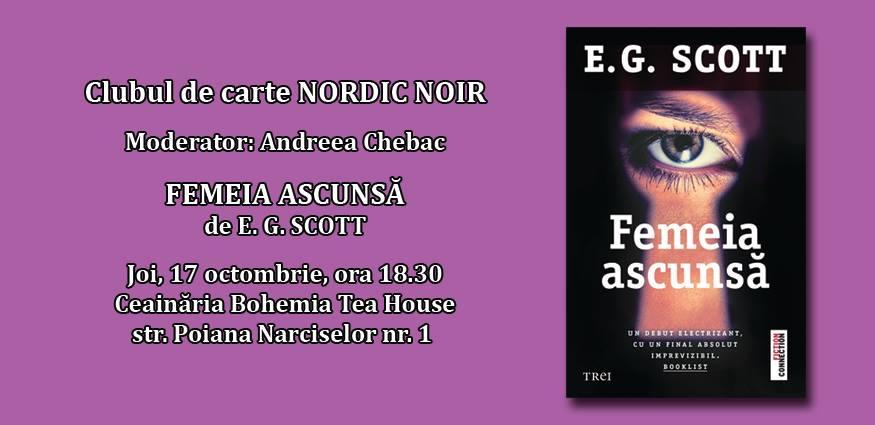 """Clubul de carte Nordic Noir: """"Femeia ascunsă"""", de E. G. Scott"""