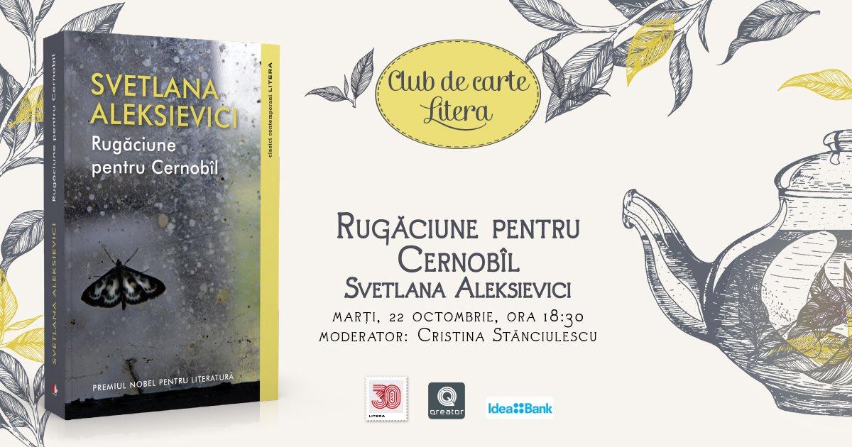 """Club de carte Litera #59: """"Rugăciune pentru Cernobîl"""", de Svetlana Aleksievici"""