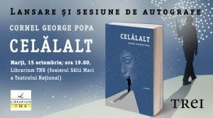 """Lansarea romanului """"Celălalt"""", de Cornel George Popa"""