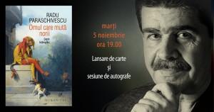 """Lansare """"Omul care mută norii"""", de Radu Paraschivescu"""