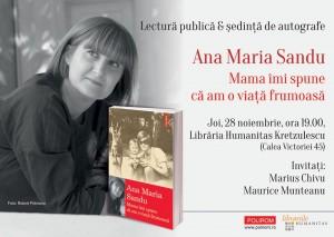 """Lansare """"Mama îmi spune că am o viață frumoasă"""", de Ana Maria Sandu"""