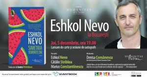 "Eshkol Nevo la București. Lansare ""Simetria dorințelor"""