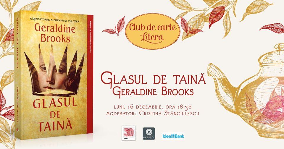 """Club de carte Litera #61: """"Glasul de taină"""", de Geraldine Brooks"""
