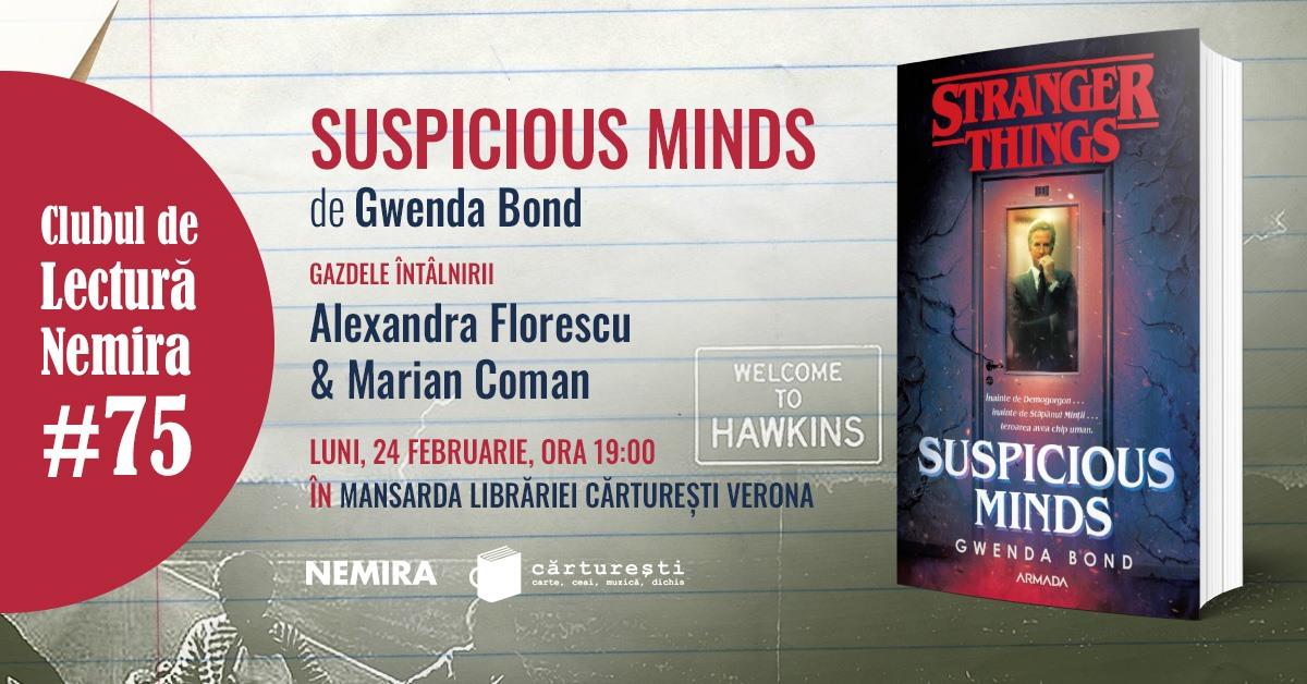 "Club de lectură Nemira #75 - ""Suspicious Minds"", Gwenda Bond"