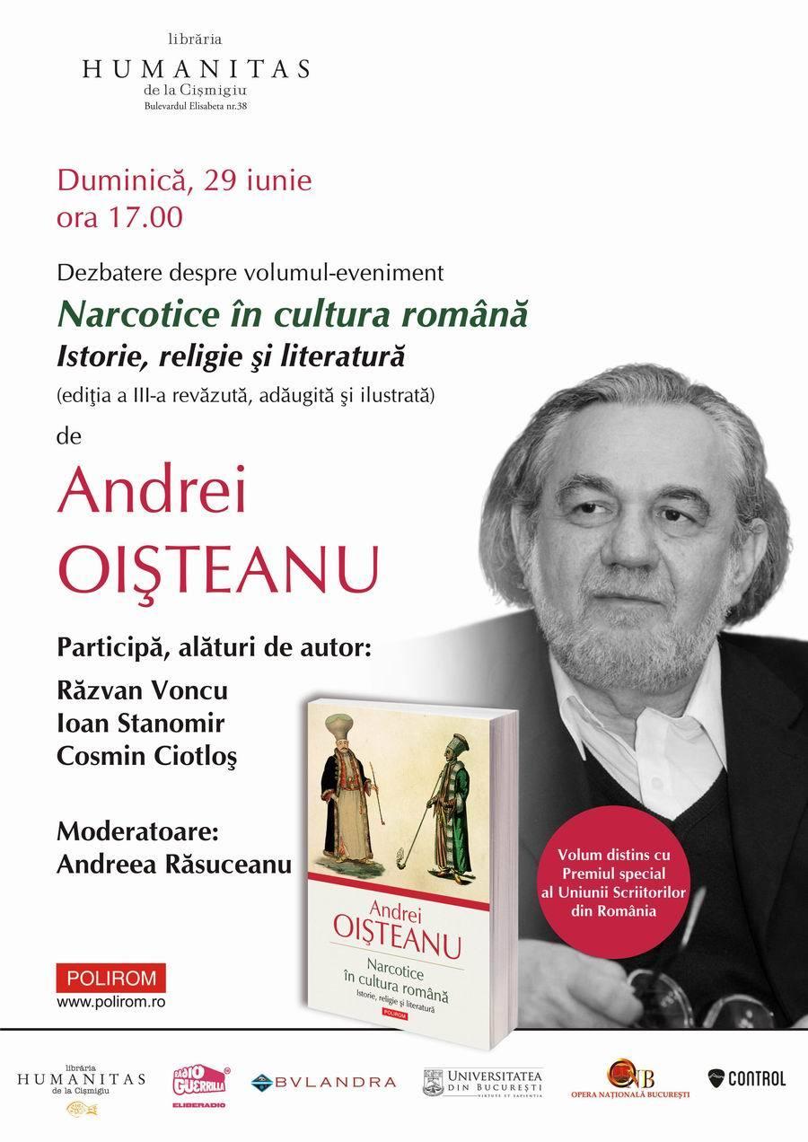 Narcotice în cultura română, de Andrei Oişteanu, în dezbatere la Bucureşti