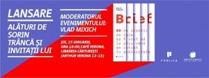 """Lansarea cărții """"Brief"""", de Sorin Trâncă"""