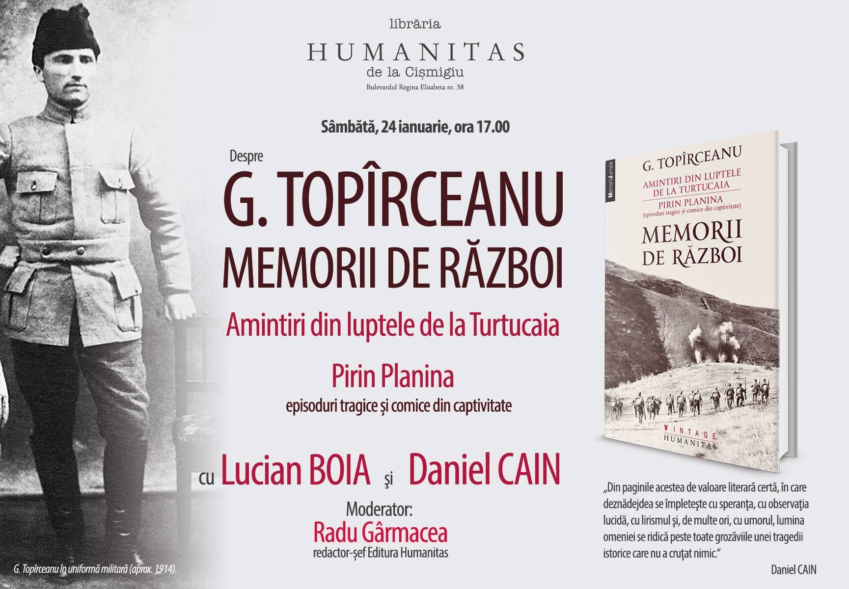 """Lucian Boia şi Daniel Cain despre G. Topîrceanu, """"Memorii de război"""""""