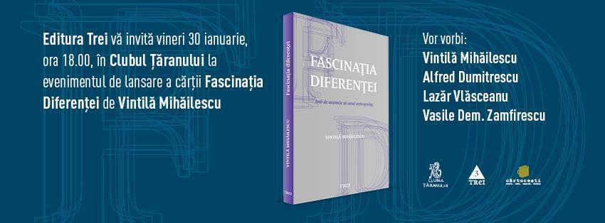 """Lansarea cărții """"Fascinația diferenței. Anii de ucenicie ai unui antropolog"""""""