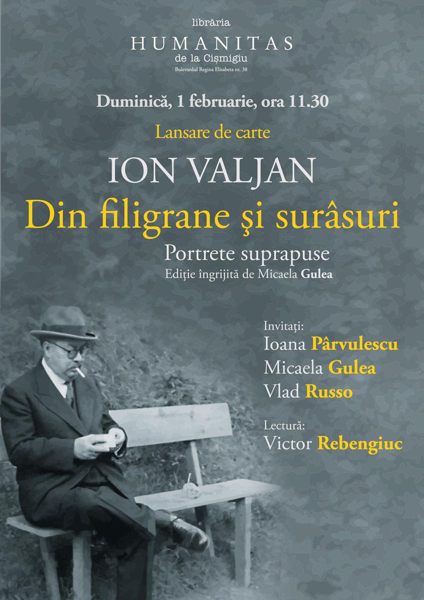 """Lansare de carte — Ion Valjan, """"Din filigrane şi surâsuri.Portrete suprapuse"""""""