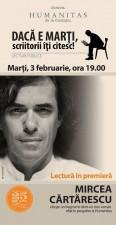 Dacă e marți, scriitorii îți citesc: Seară Mircea Cărtărescu