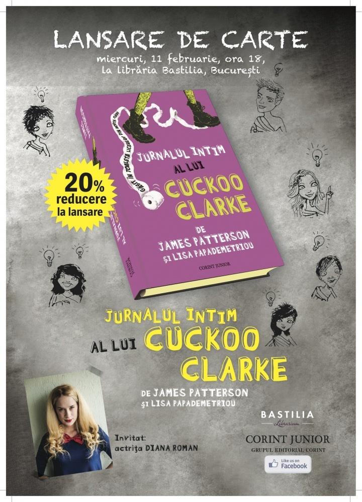 """Lansare: """"Jurnalul intim al lui Cuckoo Clarke"""""""