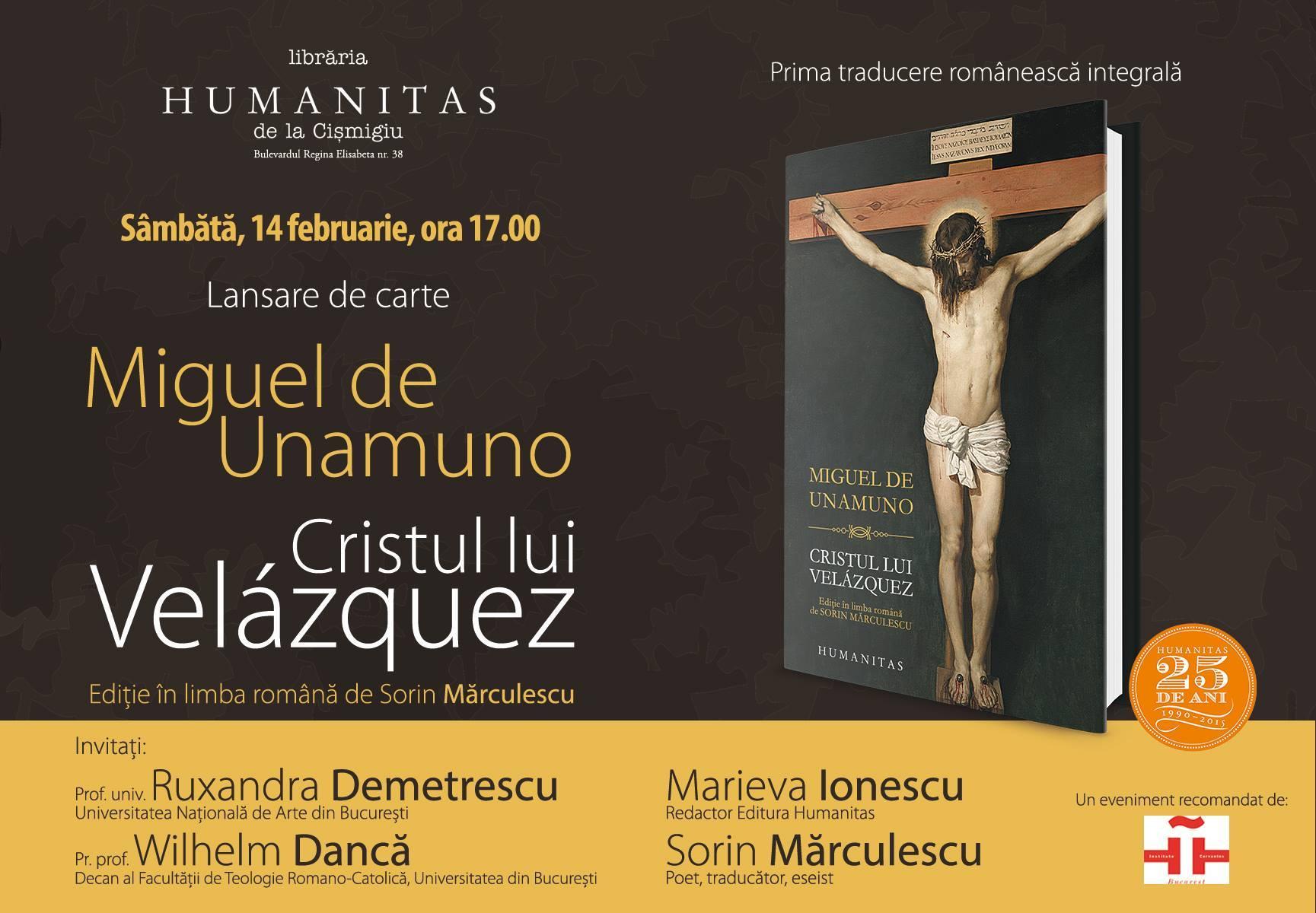 """Miguel de Unamuno, """"Cristul lui Velázquez"""", prima traducere românească integrală"""