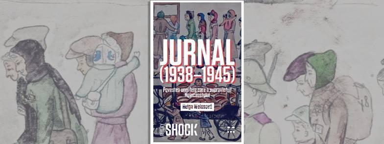 "Lansarea volumului ""Jurnal (1938 - 1945)"" de Helga Weissova"