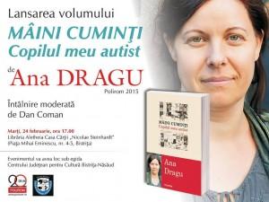 """Ana Dragu despre """"Mâini cuminți. Copilul meu autist"""", la Bistrița"""