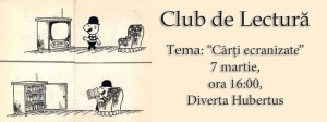 """Club de lectură la Diverta Hubertus-Cluj, tema """"Cărți ecranizate"""""""