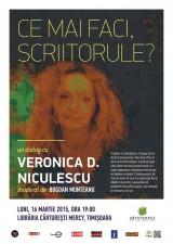 """Veronica D. Niculescu la """"Ce mai faci, scriitorule?"""""""