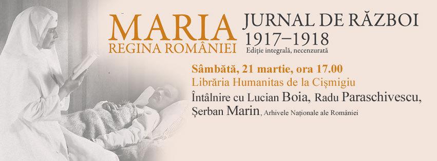 """Discuții pornind de la al doilea volum din """"Jurnalul de razboi"""" al reginei Maria"""