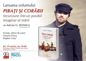 """Lansare: Adrian G. Romila despre """"Piraţi şi corăbii"""", la Sibiu"""