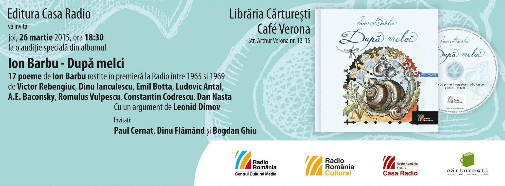 """Glasurile poeziei: """"După melci"""" de Ion Barbu. O audiţie specială la Café Cărtureşti Verona"""