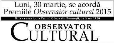Gala Premiilor Observator cultural 2015
