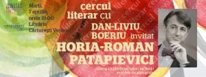 Cercul literar cu Dan-Liviu Boeriu, invitat Horia-Roman Patapievici