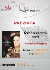 """Întâlnire Seara de Carte București: discuție despre """"Ochii doamnei mele"""", de Anthony Burgess"""