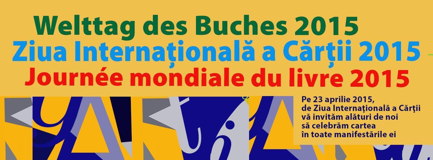 Ziua Internaţională a Cărţii - Welttag des Buches - Journée mondiale du livre