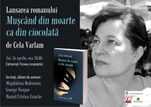 """Lansarea romanului """"Mușcând din moarte ca din ciocolată"""", de Cela Varlam"""
