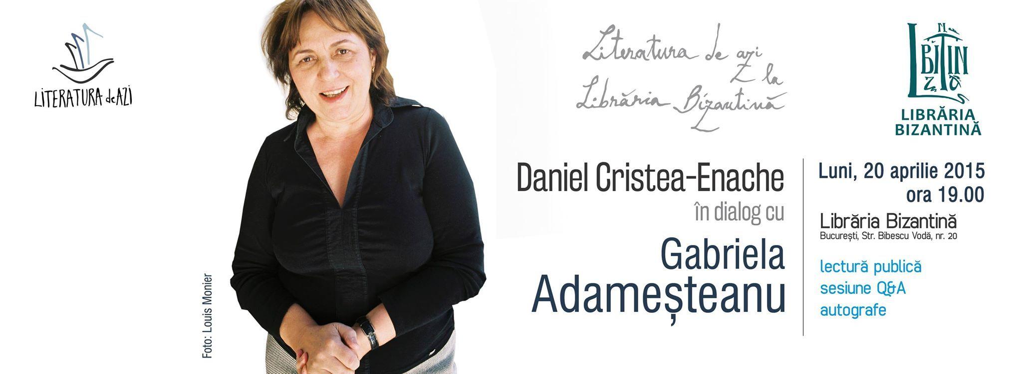 Daniel Cristea-Enache în dialog cu Gabriela Adameșteanu