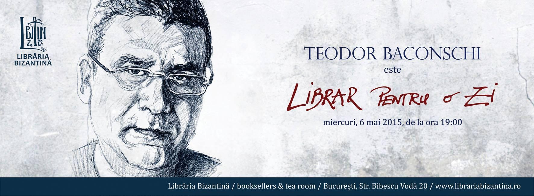 Librar pentru o zi este Teodor Baconschi