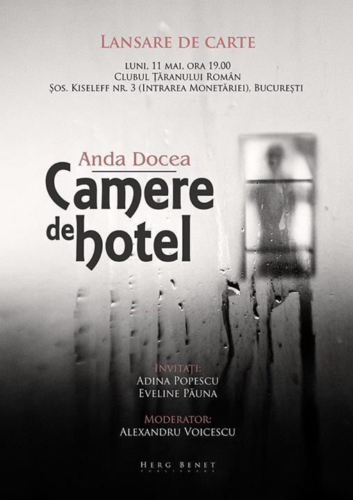 """Lansare Anda Docea, """"Camere de hotel"""""""
