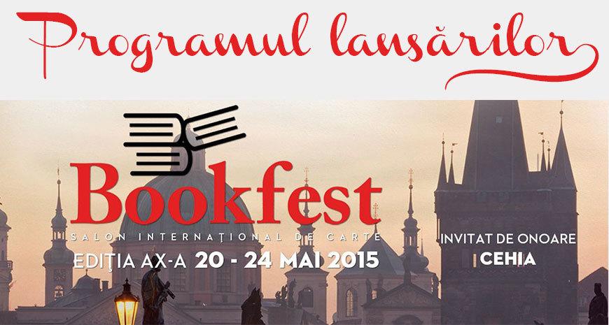 Programul lansărilor la Bookfest 2015