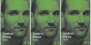 """Lansarea volumului """"Nada"""" de Andrei Dósa"""