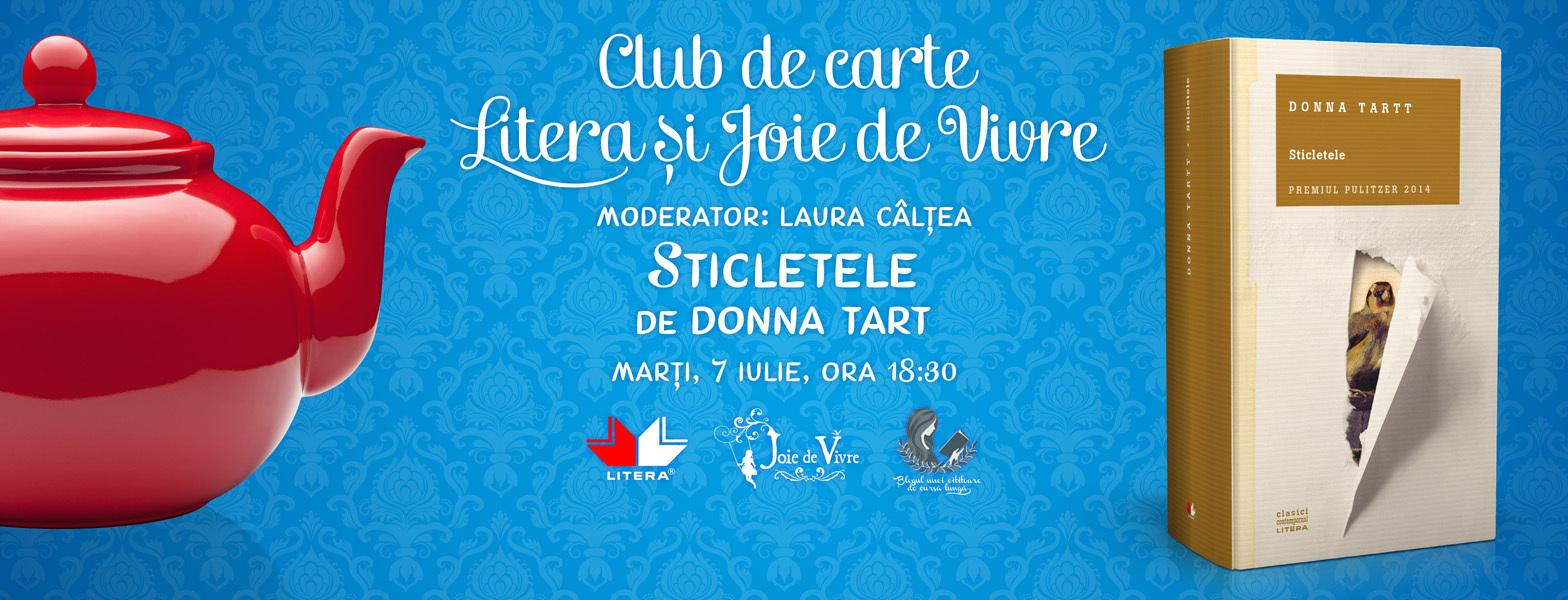 """Club de carte Litera și Joie de Vivre, Ediția 8: """"Sticletele"""", de Donna Tartt"""