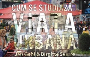 """""""Cum se studiază viața urbană"""": Lansare carte și proiecție film"""
