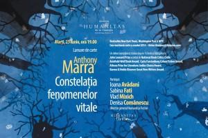 """Lansare, """"Constelaţia fenomenelor vitale"""", de Anthony Marra"""