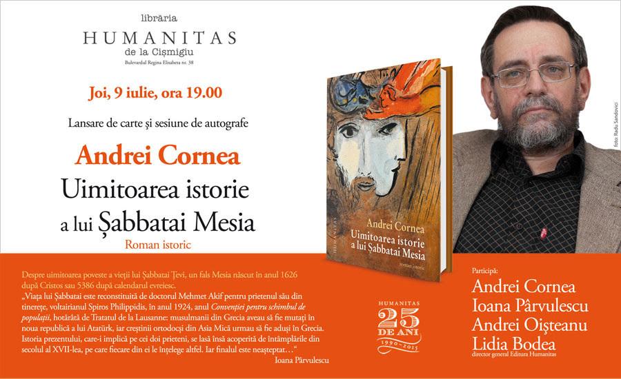 """Lansare """"Uimitoarea istorie a lui Șabbatai Mesia"""", de Andrei Cornea"""