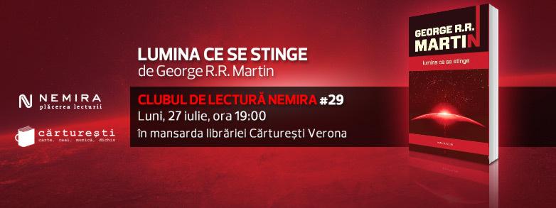 """Clubul de lectură Nemira #29, """"Lumina ce se stinge"""", de George R.R. Martin"""