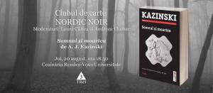 """Clubul de carte Nordic Noir 2: """"Somnul și moartea"""", de A. J. Kazinski"""