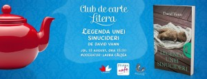 "Club de carte Litera, ediția a X-a: ""Legenda unei sinucideri"", de David Vann"