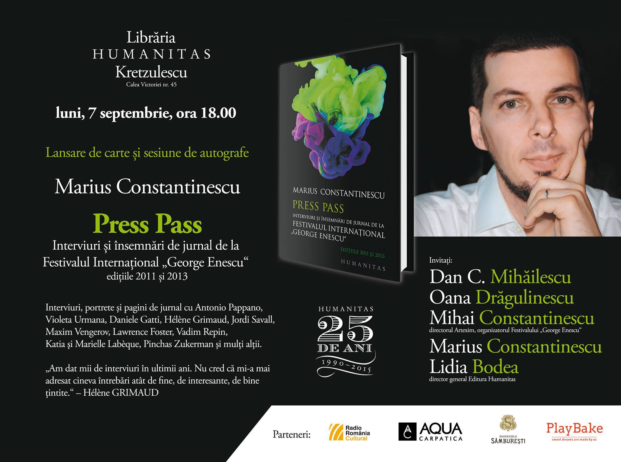 """""""Press Pass. Interviuri și însemnări de jurnal de la Festivalul Internațional George Enescu"""""""