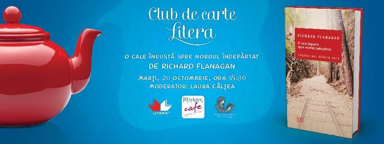 """Club de carte Litera ediția a XII-a: """"O cale îngustă spre nordul îndepărtat"""", de Richard Flanagan"""