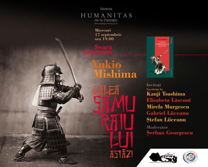 """Seară japoneză – Yukio Mishima, """"Calea samuraiului astăzi"""""""