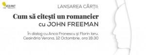 """John Freeman la București: lansare de carte, """"Cum să citești un romancier"""""""