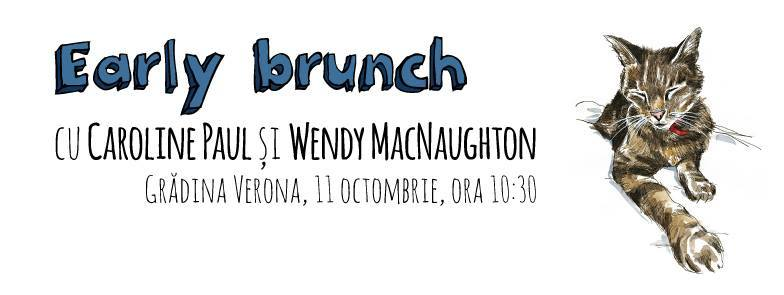 Early Brunch cu Caroline Paul şi Wendy MacNaughton
