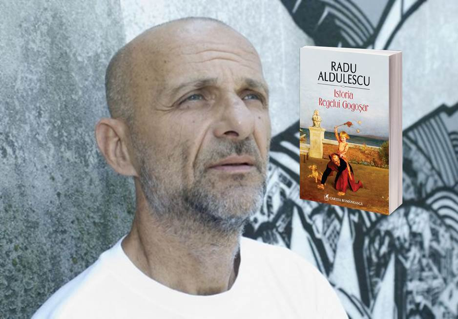 """Lansare """"Istoria Regelui Gogoșar"""", de Radu Aldulescu"""