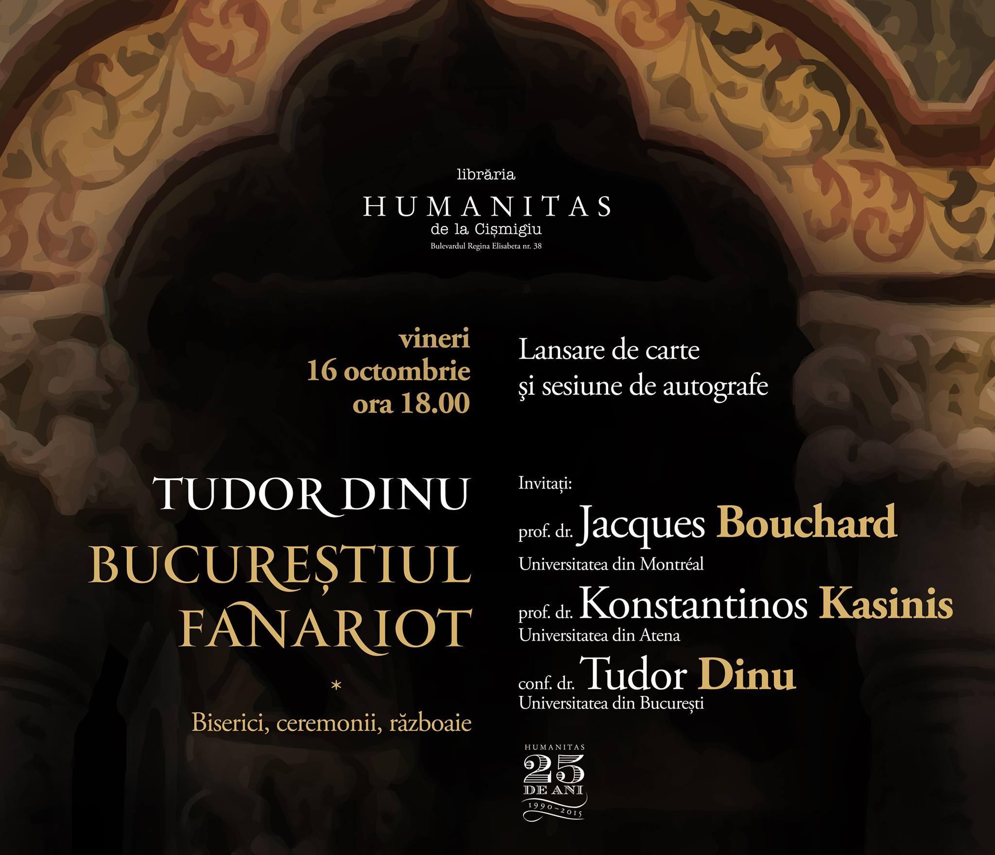 """Despre """"Bucureştiul fanariot. Biserici, ceremonii, războaie"""", de Tudor Dinu"""
