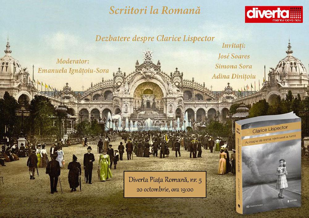 """Scriitorii la Romană: Clarice Lispector, """"Aproape de inima vijelioasă a lumii"""""""