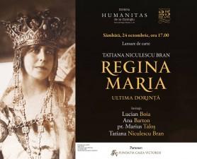 Despre ultima dorinţă a Reginei Maria la Librăria Humanitas de la Cișmigiu